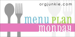 Menu Plan Monday–June 6